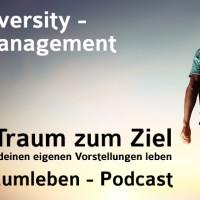 Der Traumleben-Podcast, Diversity - Management