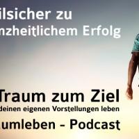 Der Traumleben-Podcast, Stilsicher zu ganzheitlichem Erfolg