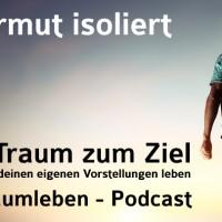 Der Traumleben-Podcast, Episode, Armut isoliert