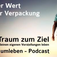 Der Traumleben-Podcast, Der Wert der Verpackung