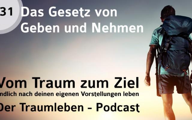Der Traumleben-Podcast, Das Gesetz von Geben und Nehmen