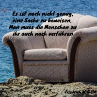 Tagesinspiration, Friedrich Wilhelm Nietzsche, Es ist noch nicht genug