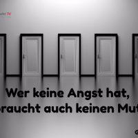 Tagesinspiration, Gerd Ziegler, Wer keine Angst hat
