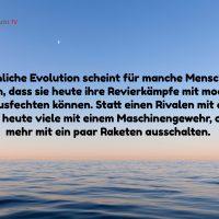 Tagesinspiration, Gerd Ziegler, Menschliche Evolution scheint für manche Menschen