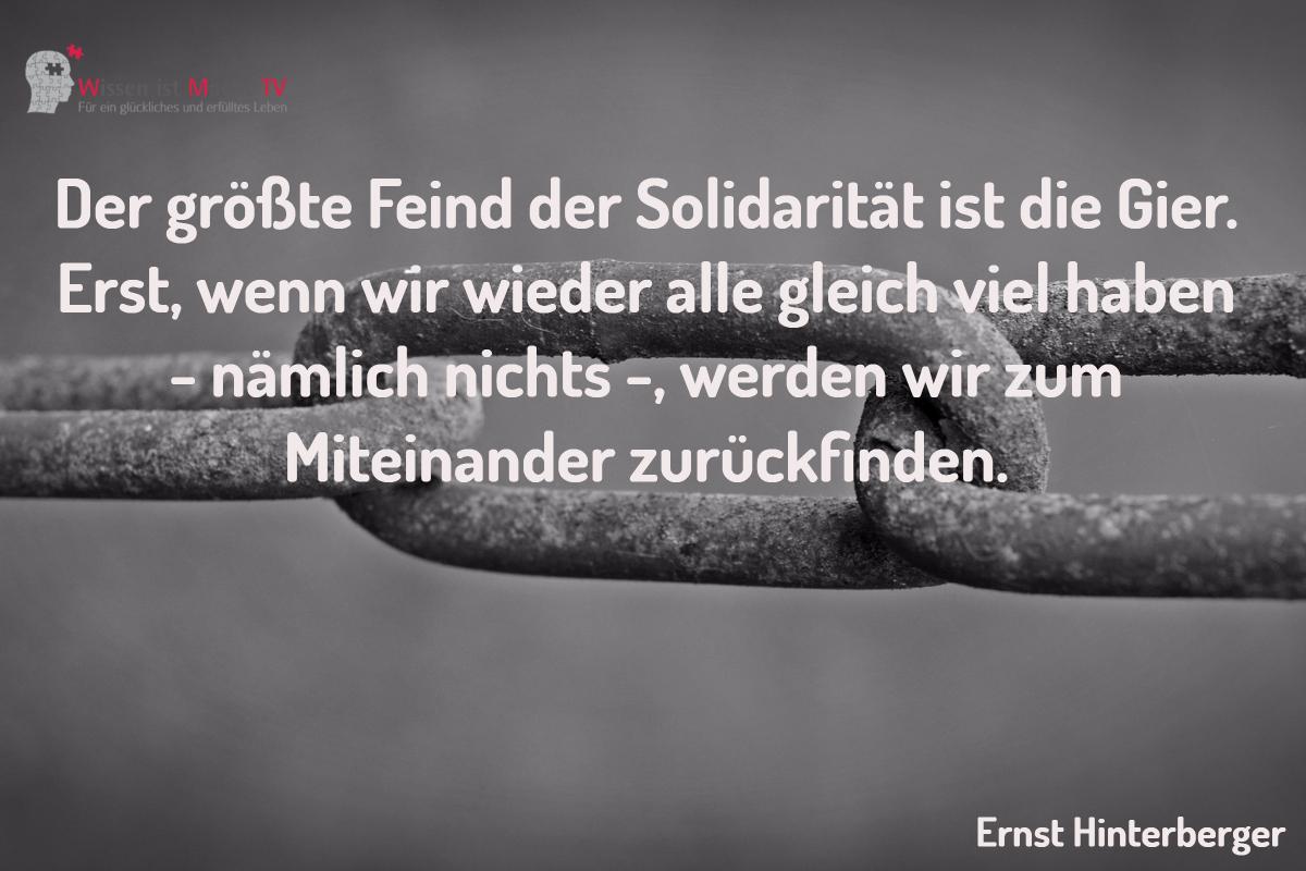 Tagesinspiration, Ernst Hinterberger, Der größte Feind der Solidarität