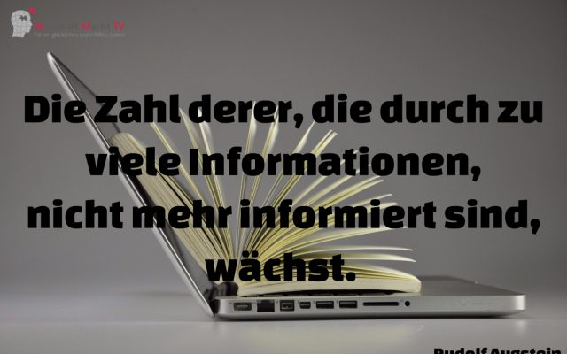 Tagesinspiration, Rudolf Augstein, Die Zahl derer, die durch zu viele Informationen