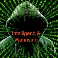 Intelligenz und Wahnsinn