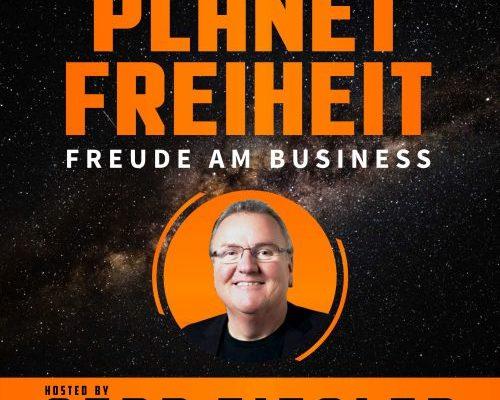 Planet Freiheit Podcast für profitable Selbstverwirklichung